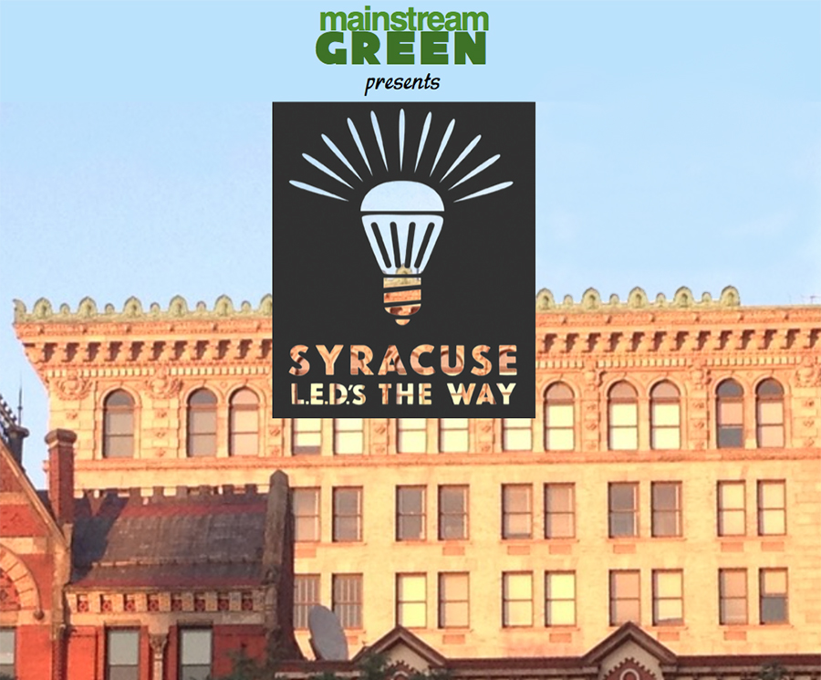 Mainstream Green's signature Syracuse LEDs the Way program